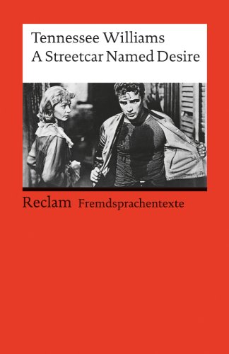 9783150092408: A Streetcar named Desire. ( Fremdsprachentexte). (Lernmaterialien) (English and German Edition)