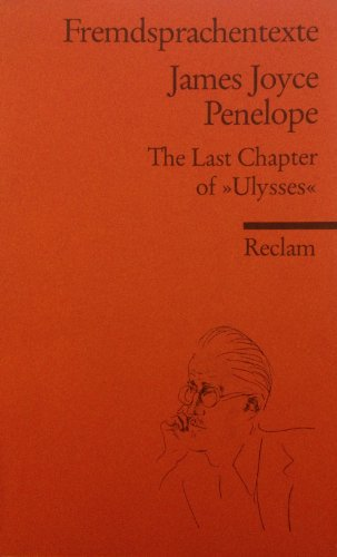 Penelope. The Last Chapter of 'Ulysses'. (: Joyce, James: