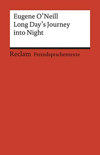 Long Day's Journey into Night. ( Fremdsprachentexte). (Lernmaterialien): ONeill, Eugene; ...
