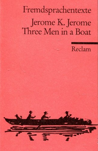 9783150092569: Three Men in a Boat. ( To Say Nothing of the Dog.). (Fremdsprachentexte).