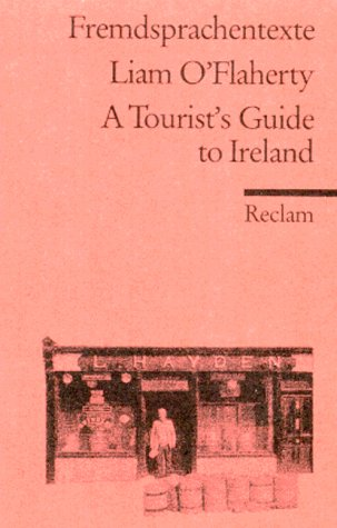 A Tourist's Guide to Ireland. (Fremdsprachentexte): O'Flaherty, Liam