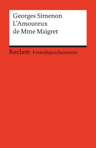 9783150092910: L' Amoureux de Mme Maigret.