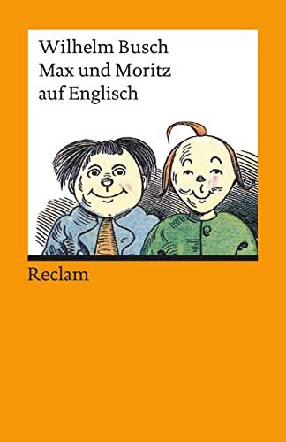 9783150094327: Max Und Moritz Auf Englisch (Universal-Bibliothek)