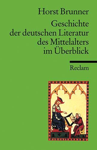 9783150094853: Geschichte der deutschen Literatur des Mittelalters im Überblick.