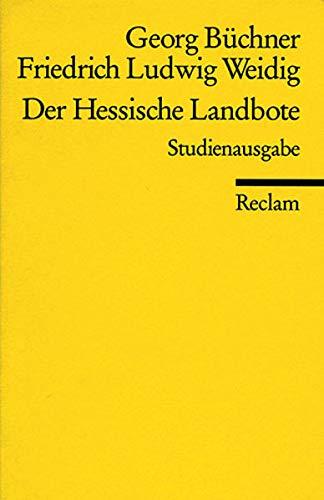 Der Hessische Landbote: Büchner, Georg, Weidig,