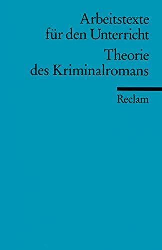 9783150095126: Theorie des Kriminalromans: (Arbeitstexte für den Unterricht)