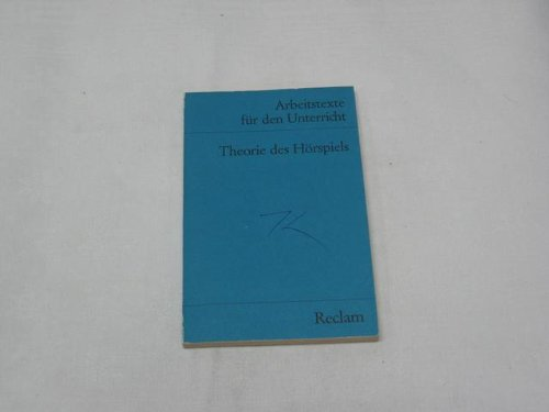 Arbeitstexte für den Unterricht: Theorie des Hörspiels: Hermann Pongs; Richard