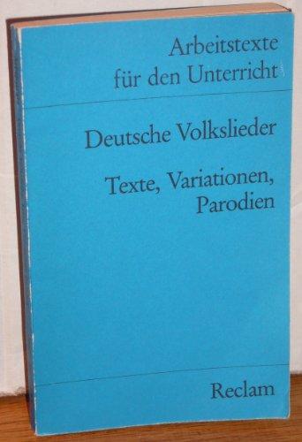 9783150095607: Deutsche Volkslieder. Texte, Variationen, Parodien. (Arbeitstexte für den Unterricht)
