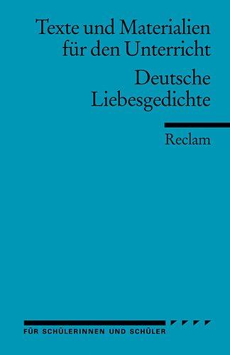 9783150095904: Deutsche Liebesgedichte: Für die Sekundarstufe