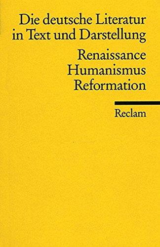 9783150096093: Die deutsche Literatur in Text und Darstellung, Vol. 3: Renaissance, Humanismus, Reformation (Universal-Bibliothek, No. 9609)