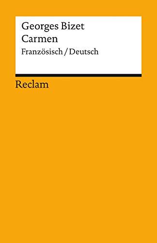 Carmen. Oper in vier Akten. (3150096480) by Bizet, Georges; Meilhac, Henri; Halevy, Ludovic.; Mehnert, Henning.