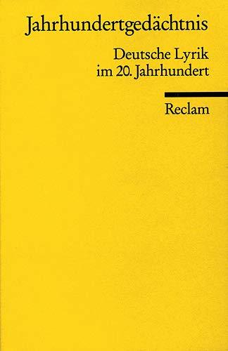 9783150097427: Jahrhundertgedächtnis: Deutsche Lyrik im 20. Jahrhundert