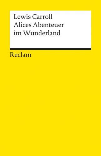 Alices Abenteuer im Wunderland. (9783150097465) by Lewis Carroll; Günther Flemming; John Tenniel