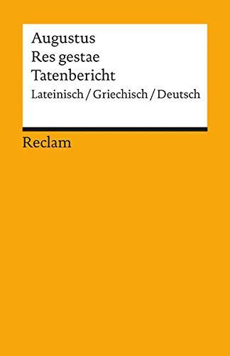 res gestae. tatenbericht. lateinisch/griechisch/deutsch - augustus