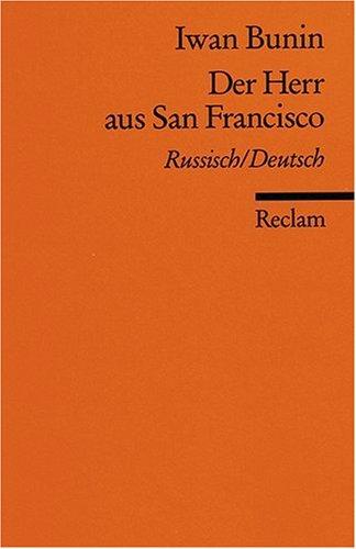 Der Herr aus San Francisco - Ivan Bunin, Kay Borowsky, Horst Bienek