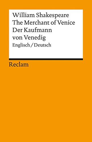 The Merchant of Venice / Der Kaufmann von Venedig (Englisch/Deutsch) - Shakespeare, William