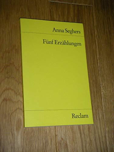 Fünf Erzählungen.: Seghers, Anna