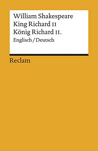 King Richard II. König Richard II. Deutsch/Englisch. - Shakespeare, William