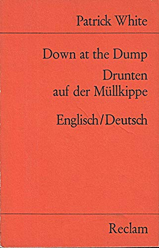 9783150098080: Down at the dump. Drunten auf der Müllkippe. Engl. /Dt