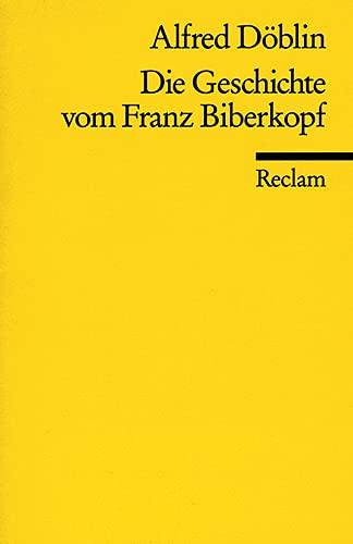 Die Geschichte vom Franz Biberkopf: Horspiel nach: Doblin, Alfred