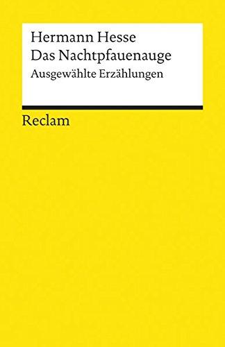 Das Nachtpfauenauge: Ausgewählte Erzählungen (Reclams Universal-Bibliothek) - Michels, Volker