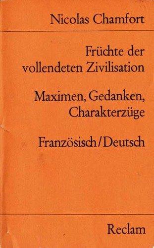 9783150098646: Früchte der vollendeten Zivilisation (Auswahl). Franz. /Dt