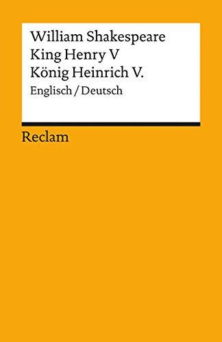 King Henry V / König Heinrich V.: Shakespeare, William