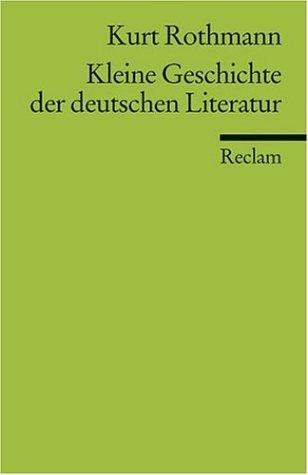 9783150099063: Kleine Geschichte Der Deutschen Literatur