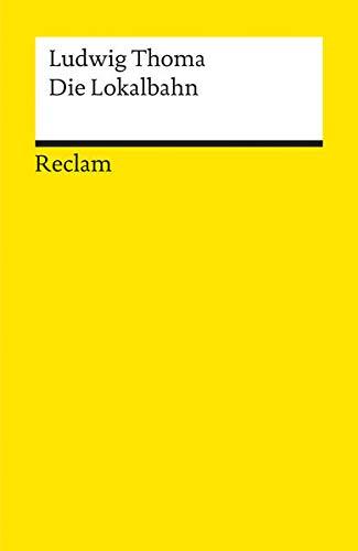 9783150099513: Die Lokalbahn (German Edition)