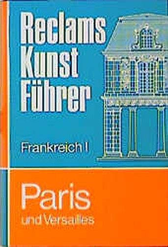 9783150101698: Paris und Versailles, Bd 1