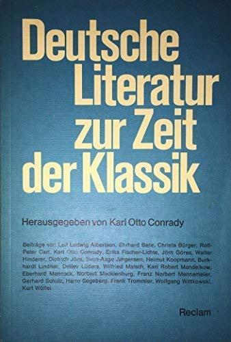 DEUTSCHE LITERATUR ZUR ZEIT DER KLASSIK: Conrady, Karl O. (Hrsg.)