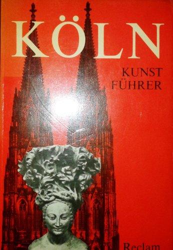 9783150102992: Koln: Kunstfuhrer (Universal-Bibliothek) (German Edition)