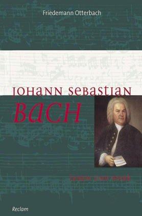 9783150103104: Johann Sebastian Bach: Leben und Werk