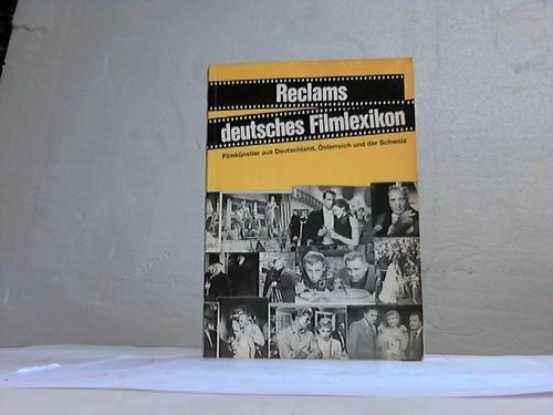9783150103302: Reclams deutsches Filmlexikon. Filmkünstler aus Deutschland, Österreich und der Schweiz