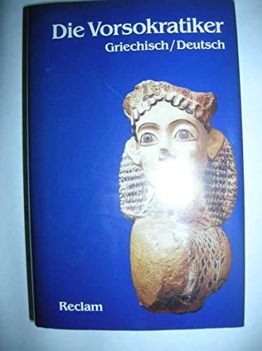 Die Vorsokratiker : griechisch/deutsch Ausw. d. Fragm.,: Mansfeld, Jaap [Hrsg.]:
