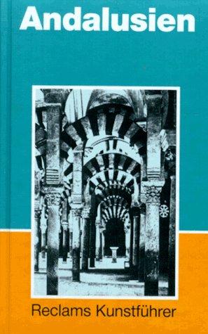 9783150103739: Reclams Kunstführer Spanien, Bd.2, Andalusien