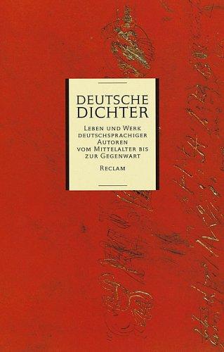 9783150103883: Deutsche Dichter. Leben und Werk deutschsprachiger Autoren vom Mittelalter bis zur Gegenwart.