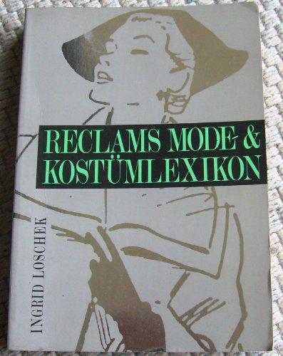9783150104033: Reclams Mode- und Kostümlexikon