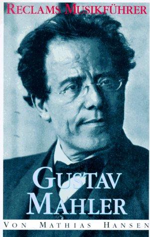9783150104255: Reclams Musikführer: Gustav Mahler