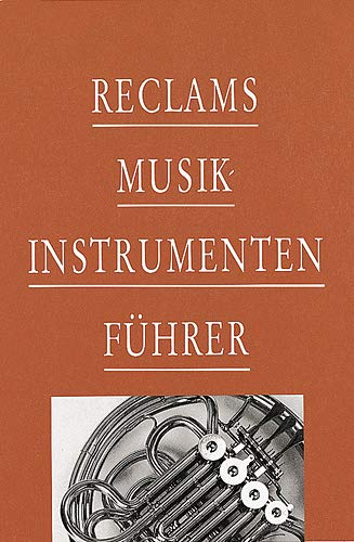 9783150104361: Reclams Musikinstrumentenführer: Die Instrumente und ihre Akustik