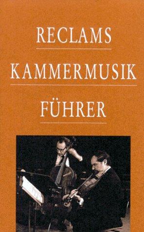 9783150104378: Reclams Kammermusikführer.