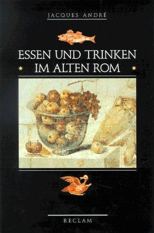 9783150104385: Essen und Trinken im alten Rom.
