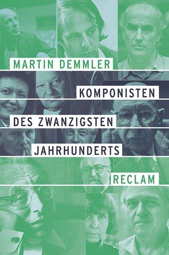 9783150104477: Komponisten des 20. Jahrhunderts.