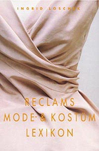 9783150104484: Reclams Mode- und Kostümlexikon.