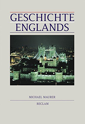 9783150104750: Geschichte Englands