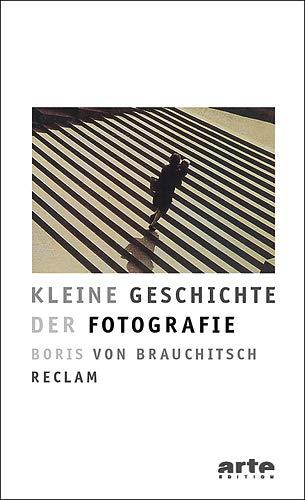 9783150105023: Kleine Geschichte der Fotografie