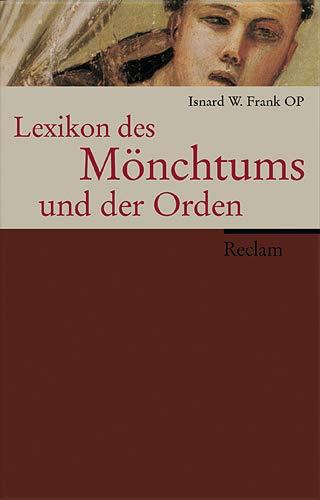 9783150105245: Lexikon des Mönchtums und der Orden