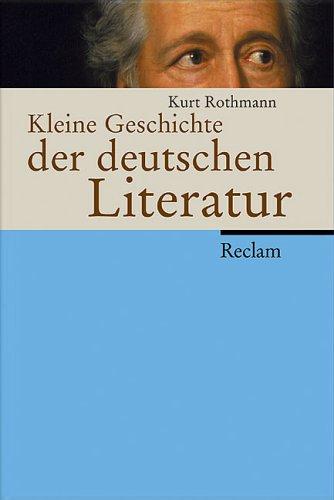 9783150105252: Kleine Geschichte der deutschen Literatur.