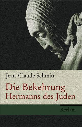 9783150105627: Die Bekehrung Hermanns des Juden: Autobiographie, Geschichte und Fiktion