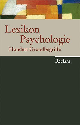 9783150105825: Lexikon Psychologie: Hundert Grundbegriffe